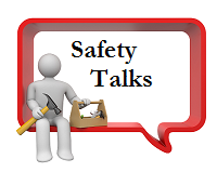 Click to view Safety Talks